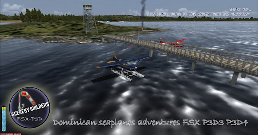 Dominican Republic seaplanes adventure vol.1 FSX-P3D-P3D4 (only for seaplanes).