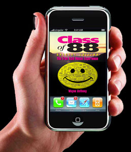 Class of 88 on your iTouch