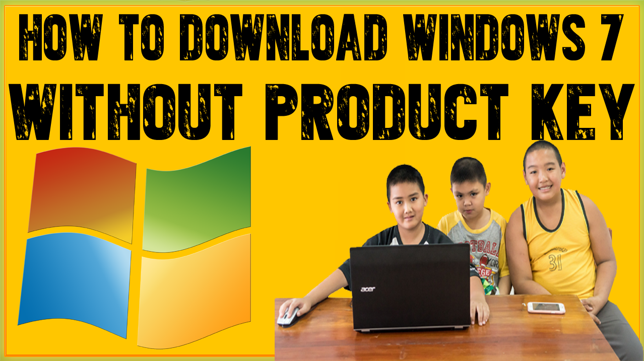 microsoft windows 7 download with product key