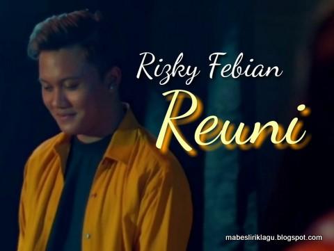Rizky Febian - Reuni