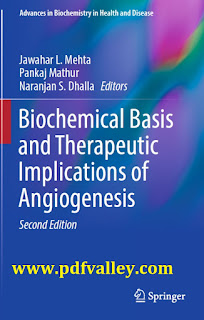 Biochemical Basis and Therapeutic Implications of Angiogenesis Second Edition