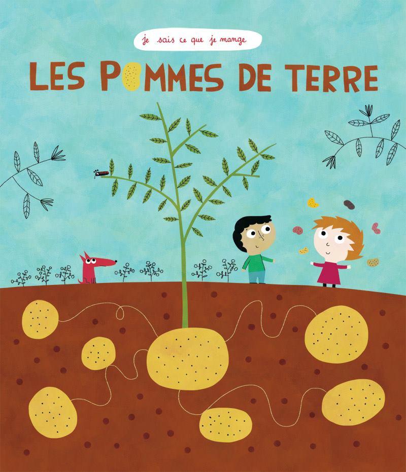 """Résultat de recherche d'images pour """"les pommes de terre je sais ce que je mange livre"""""""