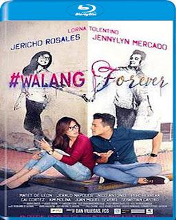 #Walang Forever (2015)