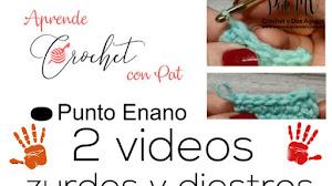 Clase de Crochet Inicial # 4 / Punto Enano o Deslizado / Diestros y Zurdos