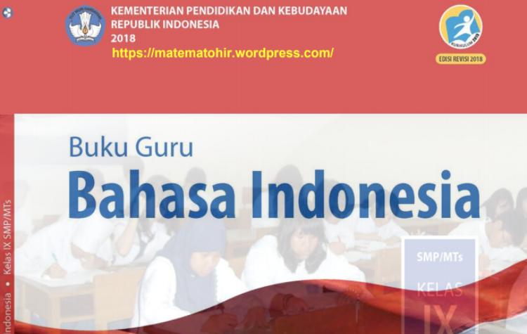Buku Bahasa Indonesia Kelas 9 K13 Revisi 2018 Ilmusosial Id