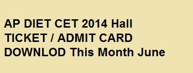 AP DEECET (DIETCET) 2014 Hall Ticket Admit Card Download