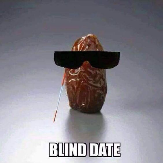 Funny blind date pun picture