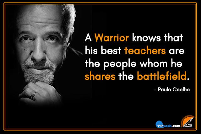 Paulo Coelho Inspiring a warrior quotes