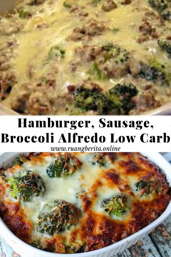 Hamburger, Sausage, Broccoli Alfredo Low Carb #hamburger #sausage #broccoli #alfredo #lowcarb