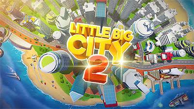 Little big city 2 Mod Apk Download