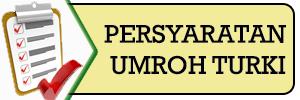 http://www.umrohplusturki.net/2014/10/persyaratan.html