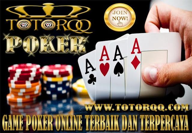 TotorQQ-Penjelasan-Seputar-Agen-Game-Poker-Online