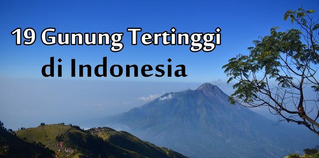 19 gunung tertinggi di indonesia