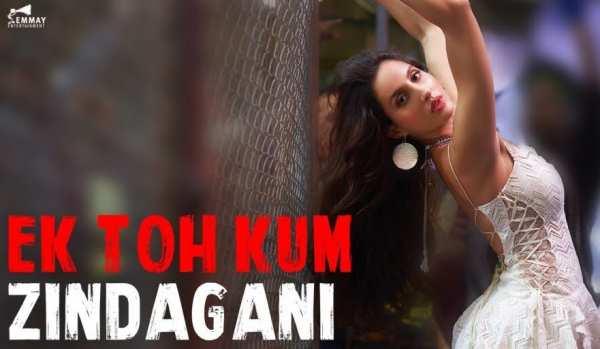 Ek Toh Kum Zindagani Lyrics In English Hindi Marjaavaan Lyricsall