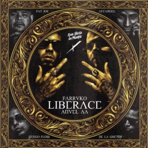 Farruko Ft Anuel AA, Arcangel, De La Ghetto, Ñengo Flow & Fat Joe – Liberace (Official Remix)