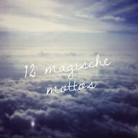 https://paleica.wordpress.com/2016/01/01/12-magische-mottos-jaenner/