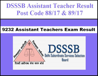 DSSSB 9232 Assistant Teacher(Primary) Written Exam Result 2019