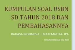 Contoh Soal USBN SD Tahun 2018 Beserta Pembahasannya