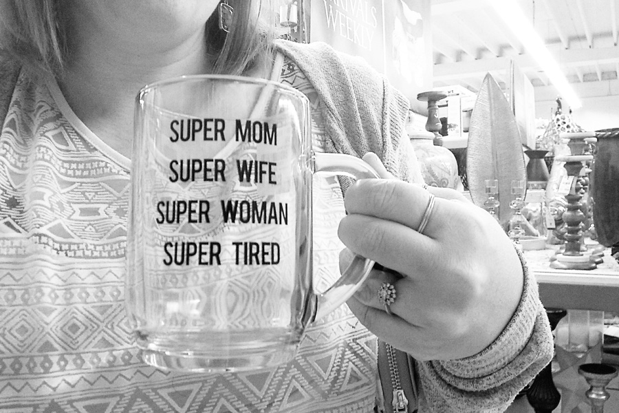 super mom super wife super woman super tired