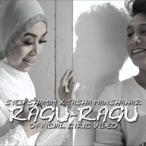 Lirik Lagu Ragu-Ragu – Syed Shamim Feat. Tasha Manshahar