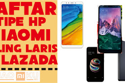 4+ Daftar Smartphone Xiaomi Paling LARIS di Lazada