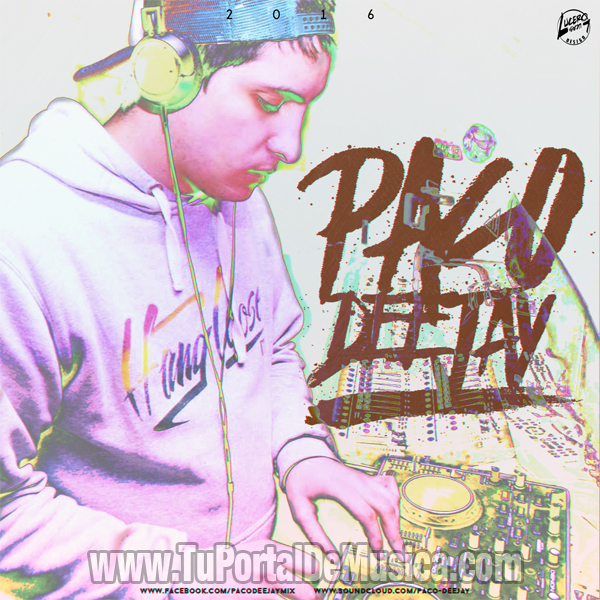 Paco DeeJay Volumen 1 (2016)
