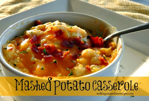 Mashed Potato Casserole from Walking on Sunshine