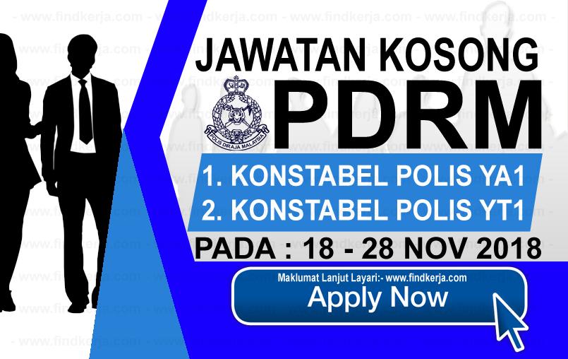 Jawatan Kerja Kosong PDRM - Polis Diraja Malaysia logo www.ohjob.info www.findkerja.com november 2018