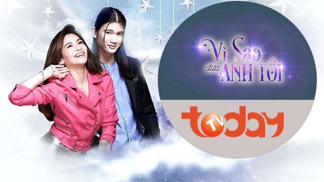 Vì Sao Đưa Anh Tới Trọn Bộ Tập Cuối (Phim Philippines VTC7 Today TV Lồng Tiếng)