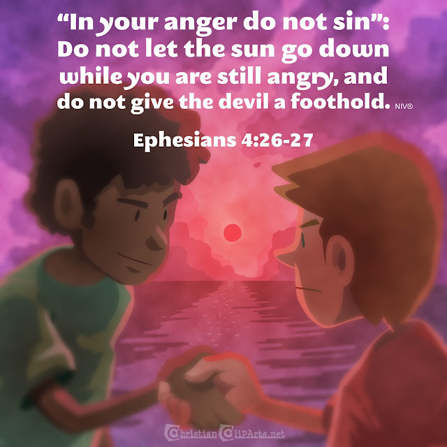 Do not let the sun go down while you are angry