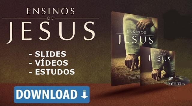 Ensinos de Jesus baixar slides