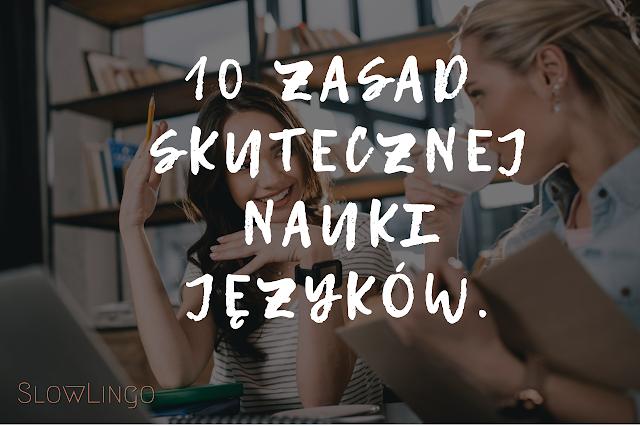 jak się uczyć języków, skuteczna nauka, język obcy, slowlingo