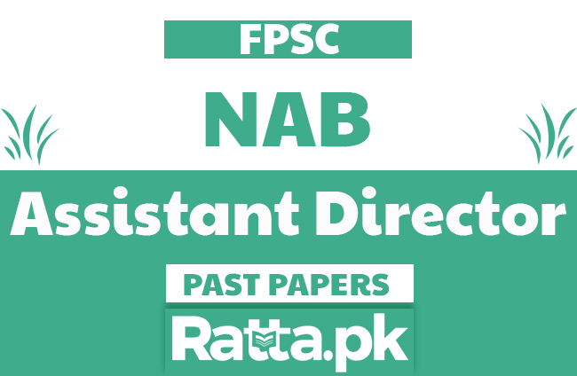 FPSC NAB Assistant Director solved Past Papers pdf