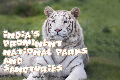 India's Prominent National Parks and Sanctuaries