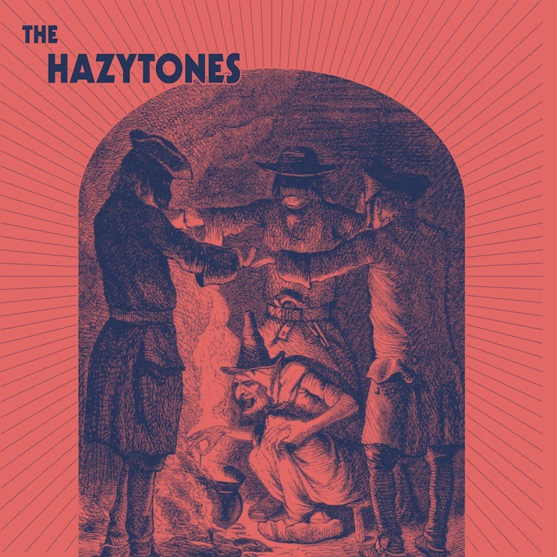 The Hazytones - The Hazytones LP | Review