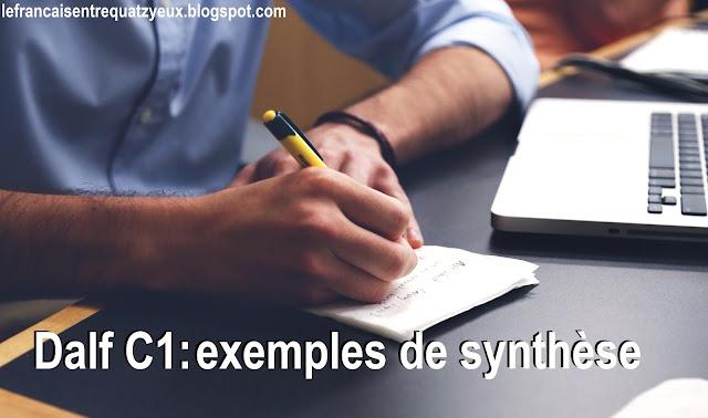 rediger une synthèse exemples dalf c1 français