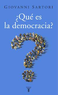¿Qué es la democracia? / Giovanni Sartori
