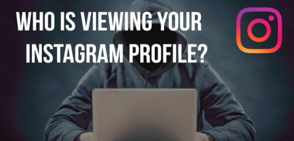 Instagram See who Views Your Profile