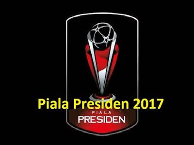 Inilah Pembagian Grup dan Regulasi Piala Presiden 2017 www.guntara.com