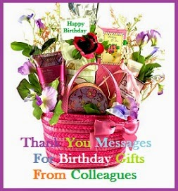 Thank You Messages For Birthday Gifts From Colleagues Sample Note