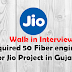 Requried 50 Fiber engineers for Jio Project in Gujarat