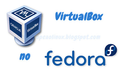 Instalando o VirtualBox no Fedora