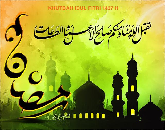 Materi Khutbah Idul Fitri Terbaru 2016