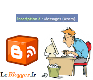 Comment Supprimer le message Inscription à : Messages (Atom) sur blogger ?