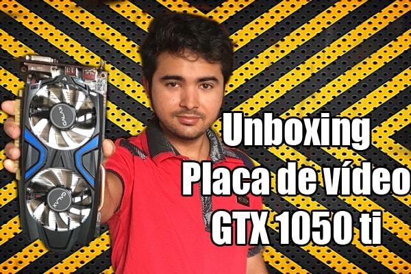 placa de vídeo gtx 1050 ti galax