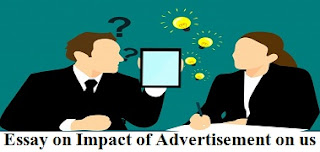 Essay on Impact of Advertisement on us