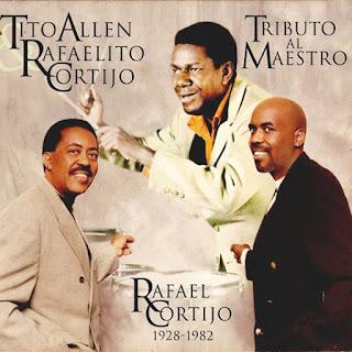 TRIBUTO AL MAESTRO - TITO ALLEN & RAFAELITO CORTIJO (2002)