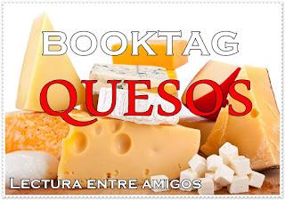 quesos, booktag, lectura entre amigos