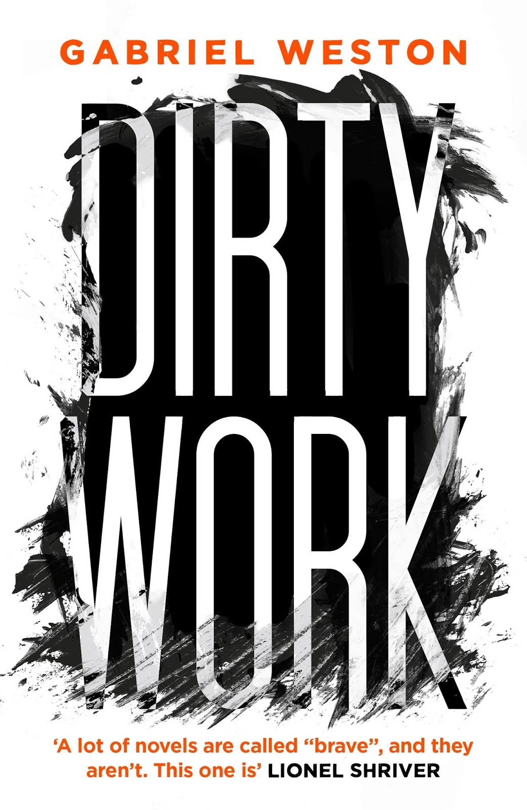 Dirty Work by Gabriel Weston