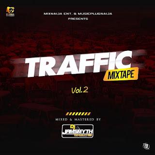 DJ Mix: Traffic Mixtape Vol. 2 (Mixed By Quality Dj Jamsmyth)
